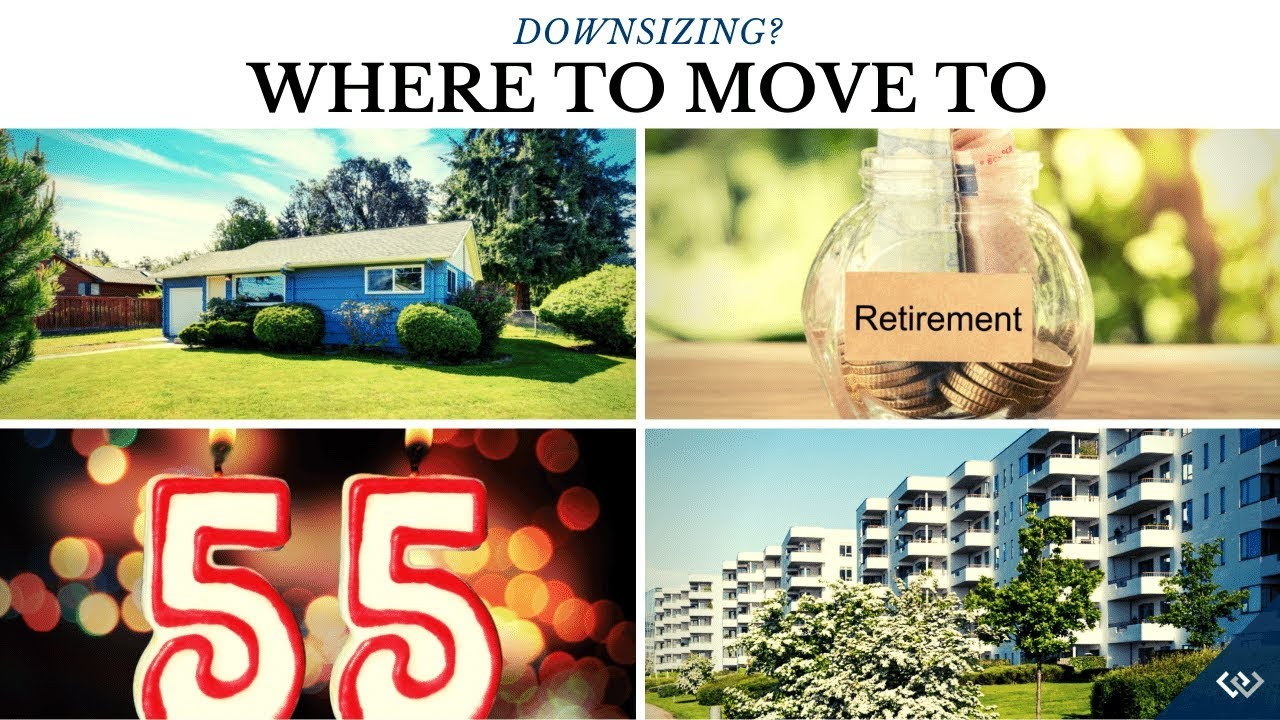 Where to Move to When Downsizing