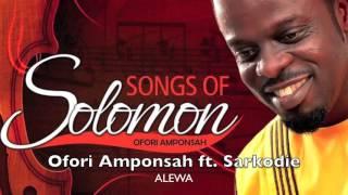 Ofori Amponsah ft. Sarkodie - Alewa