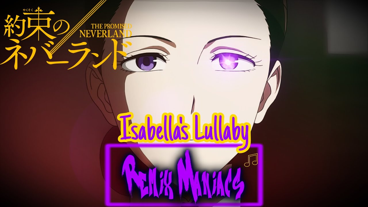 The Promised Neverland (Isabella's Lullaby Trap Remix) -RM