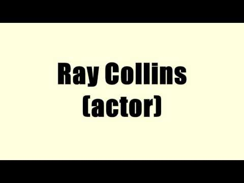 Ray Collins (actor)