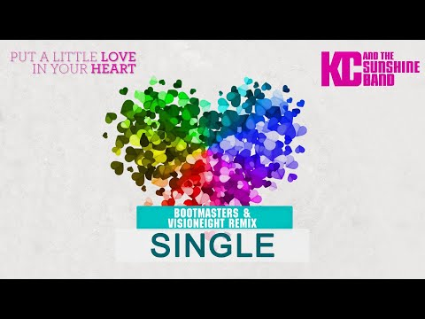 KC & The Sunshine Band (Bootmasters & Visioneight) - Put A Little Love In Your Heart Remix