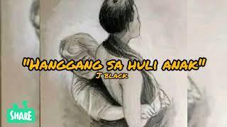 "🎵🎶Listen to ""Hanggang Sa Huli Anak (megslyrics)"