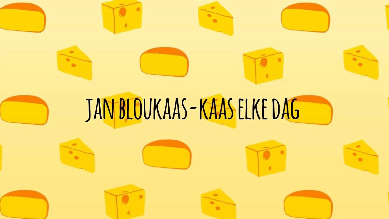 Download Jan Bloukaas - Kaas Elke Dag