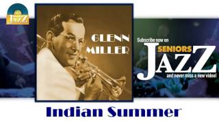 Glenn Miller - Indian Summer (HD) Officiel Seniors Jazz
