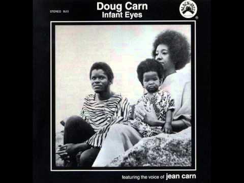Doug Carn – Infant Eyes 1971 (FULL ALBUM) [Soul Jazz, Fusion]