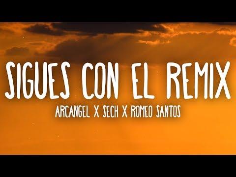 Arcangel X Sech X Romeo Santos – Sigues Con Él Remix (Letra/Lyrics)