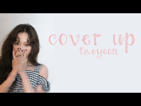 Thumbnail: Cover Up - Taeyeon (태연) [HAN/ROM/ENG LYRICS]