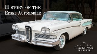 History of the Edsel Automobile