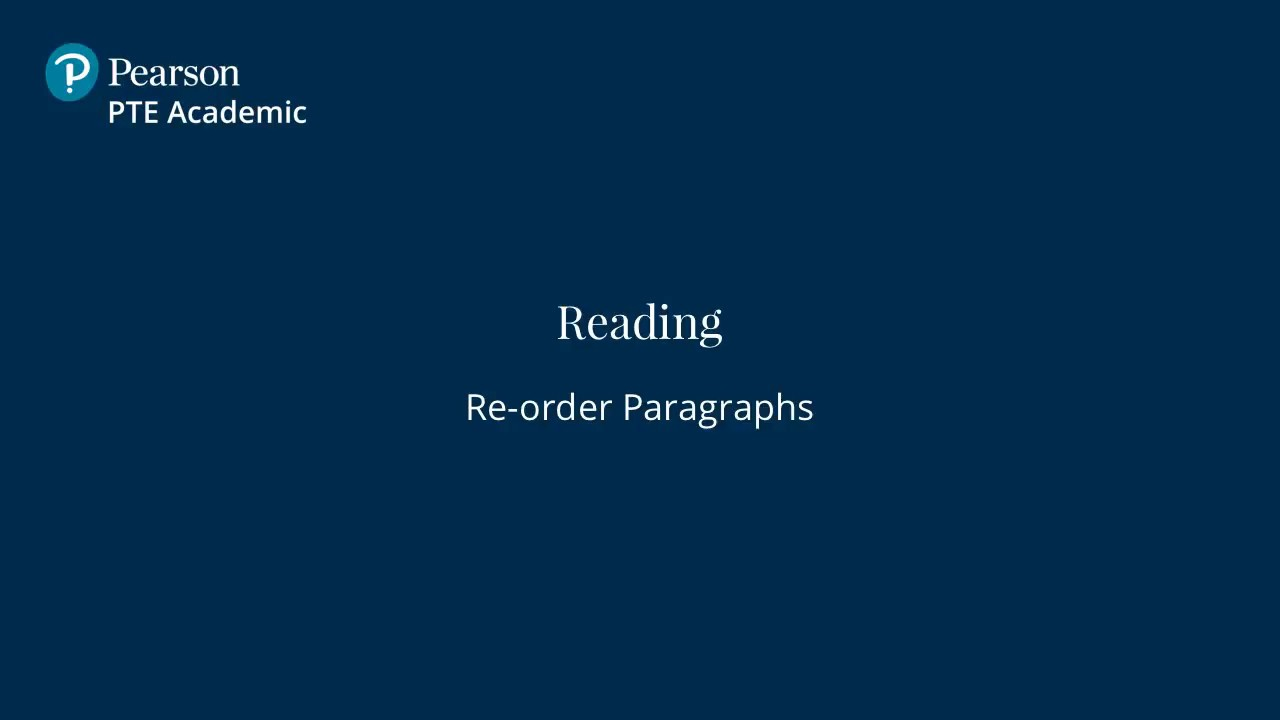 Re-order Paragraphs - English Reading Test | PTE Academic
