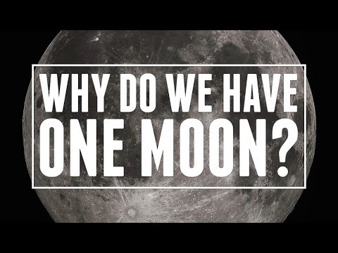 Why Do We Have One Moon?