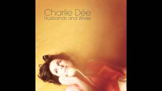 Charlie Dée - Husbands and Wives