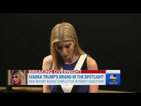 Ivanka Trump's brand in the spotlight over reported new trademarks