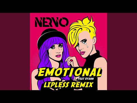 Emotional (Lipless Remix) - NERVO Feat  Ryann | Shazam