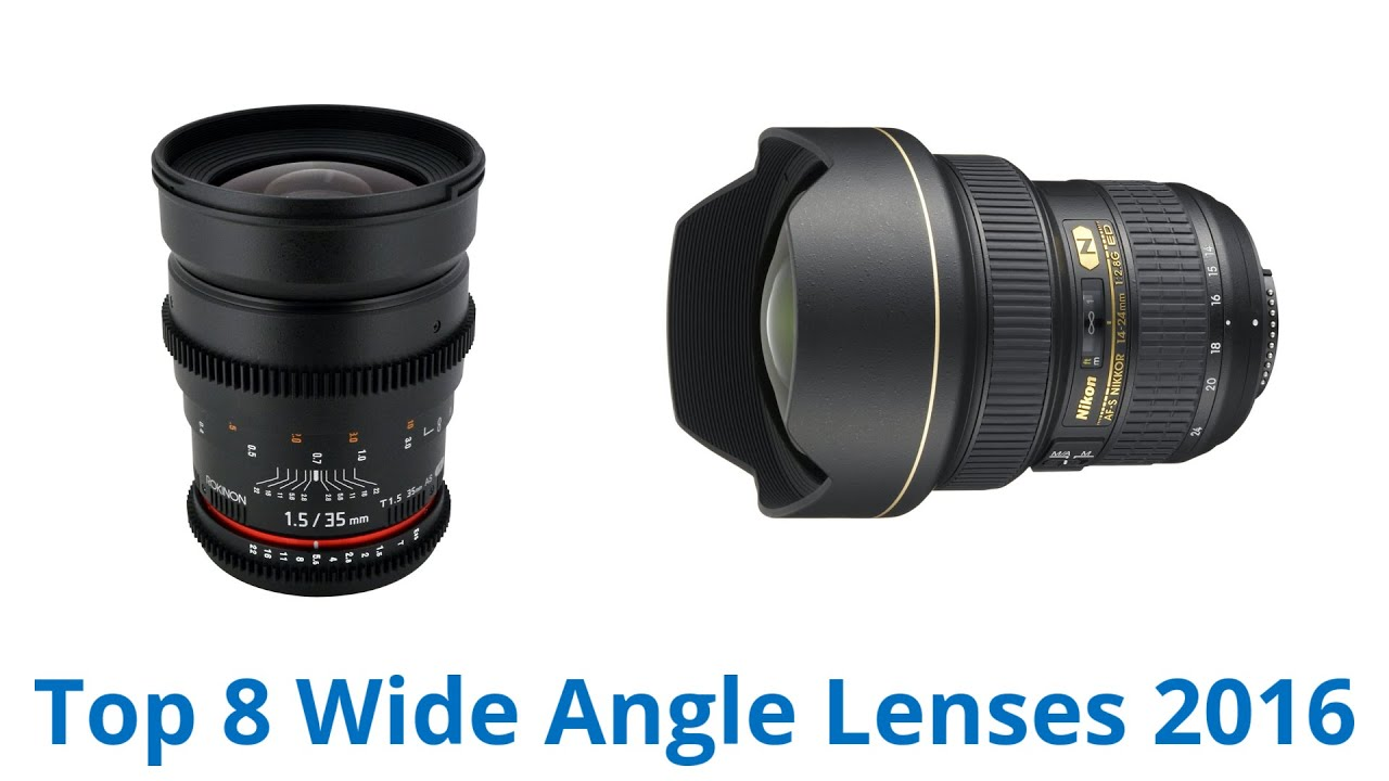 8 Best Wide Angle Lenses | Fall 2016 - YouTube