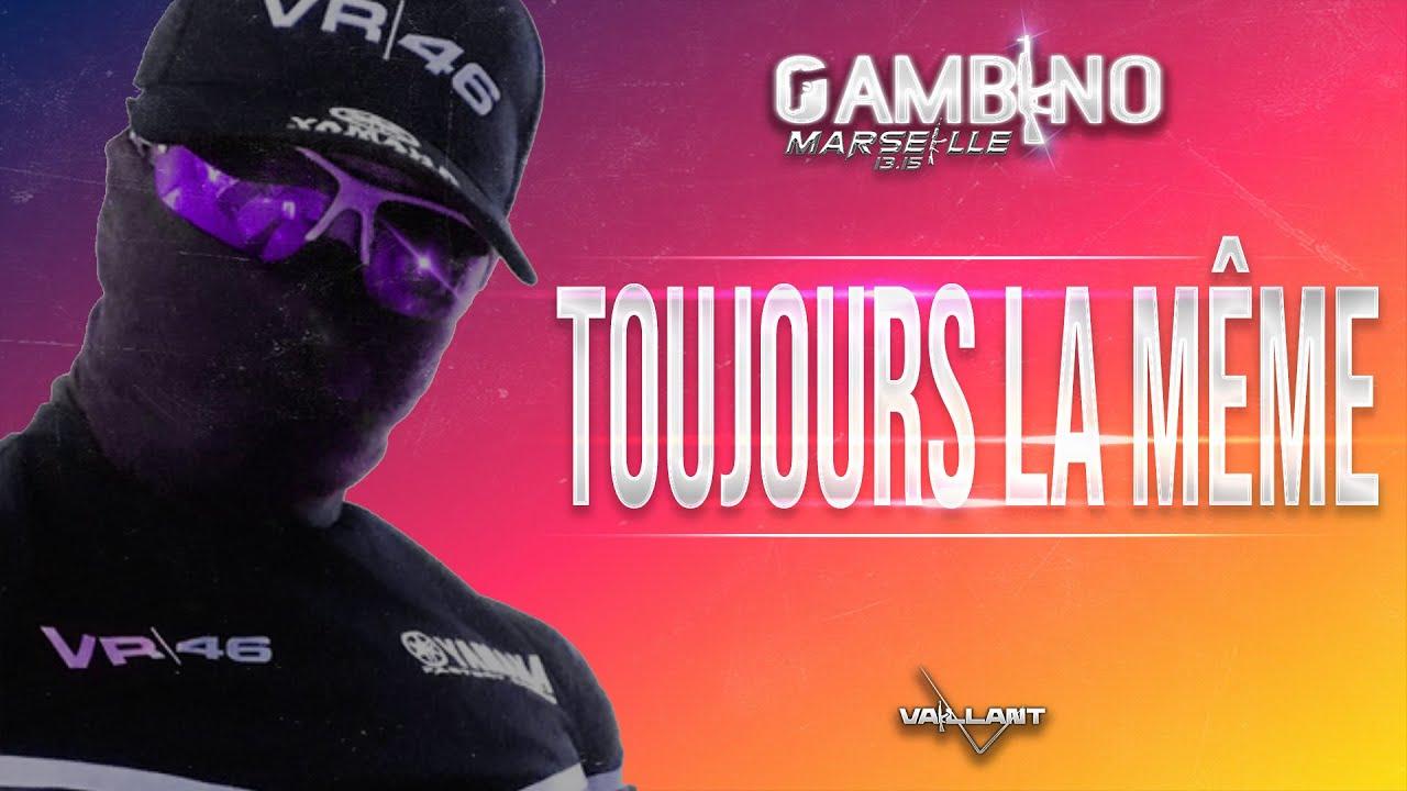 GAMBINO - TOUJOURS LA MÊME // 2019