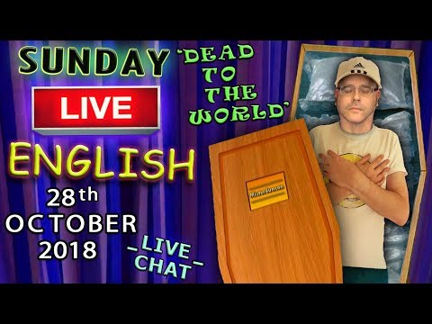 Learn English Live Lesson - 28th October 2018 - Death Expressions + idioms - 12 Years on YouTube