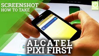 ALCATEL One Touch Pixi First - How to Take Screenshots / Capture Screen