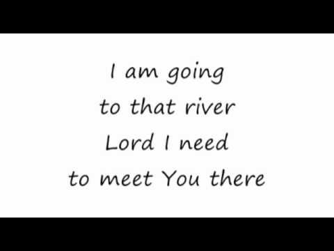 The River - Brian Doerksen 16x9 lyrics