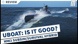 Gambar cover UBOAT: Review - Possibly The Best SubSim Ever