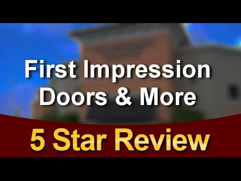 First Impression Doors More West Palm Beach Wonderful Five Star Review By Mark A