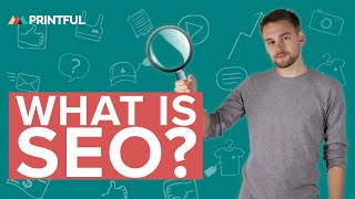 Ecommerce SEO for Beginners: What is SEO and Why You Should Do It NOW!