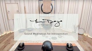 Sound Meditation for Introspection