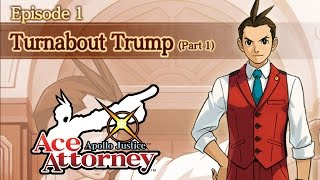 Apollo Justice Ace Attorney - Full Episode 1 - Turnabout Trump (Part 1) (Android) [60Fps]