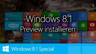 WINDOWS 8.1 SPECIAL | TEIL I | Windows 8.1 Preview installieren