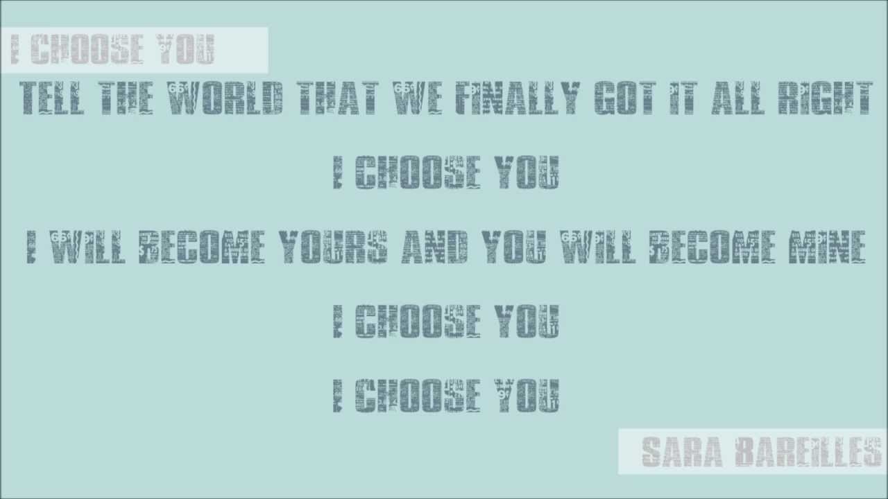 [LYRICS] I Choose You