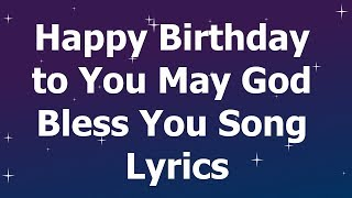 happy-birt-ay-to-you-may-god-bless-you-song