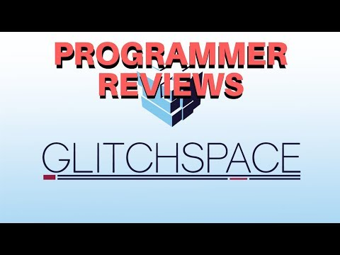 Reviewing programming games from a programmers perspective: Glitchspace