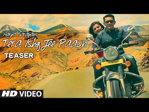 TERA ISHQ JEE PAAUN song lyrics