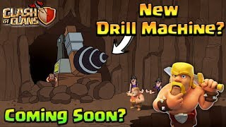 UPDATE : New Siege Machine Is Coming ; Drill Machine? | New Machine Hint By Clash of clans?