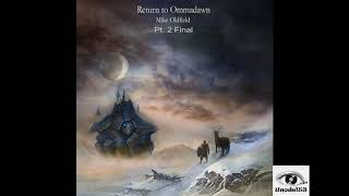 Mike Oldfield- Return To Ommadawn Pt. 2 Final