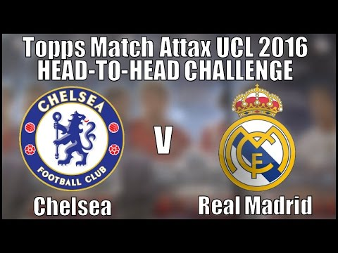 CHELSEA v REAL MADRID ⚽️ topps MATCH ATTAX UEFA Champions ...