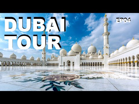 Dubai Tour | Abu Dhabi | Sheikh Zayed Grand Mosque | EP 04