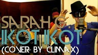 Ikot Ikot - Sarah Geronimo (Climax Cover)