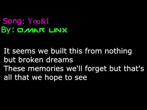 Omar Linx - You & I Lyrics (Ft. Zeds Dead)