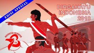 Download Video Lagu Hari Merdeka 17 Agustus - Menyambut HUT RI ke 73 - Dirgahayu Indonesia 2018 MP3 3GP MP4