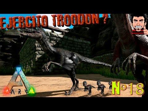 ARK Survival Evolved Ejercito TROODON ! Troodon babys nuestro ejercito destructor gameplay español