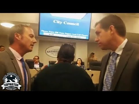 Copwatch | Activist Arrested for Interrupting the National City City Council Meeting