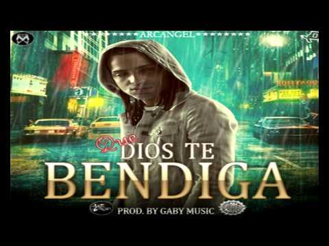 Dios Te Bendiga - Arcángel [REGGAETON 2013]