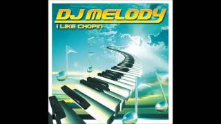 DJ Melody - I Like Chopin (Radio Version)
