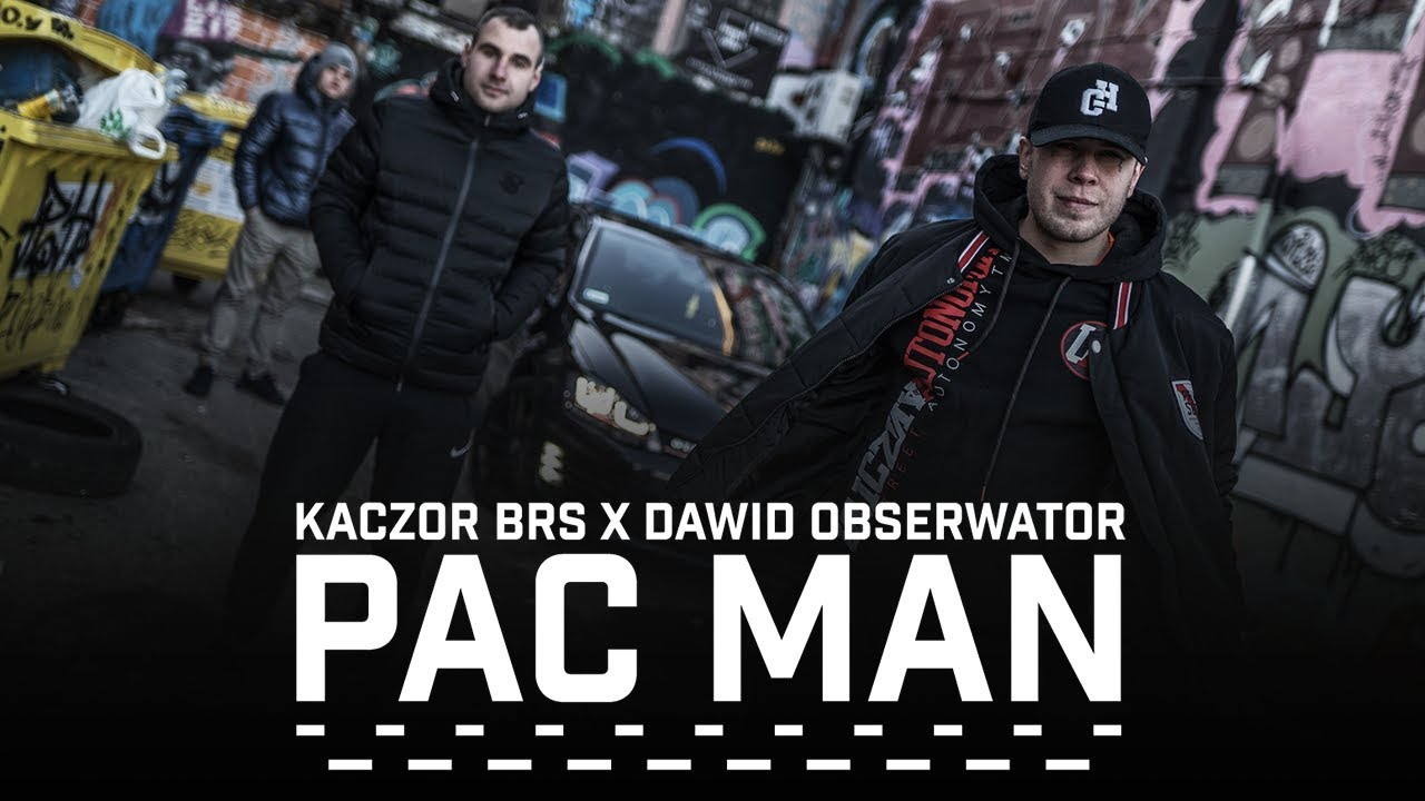 Kaczor BRS ft. Dawid Obserwator - Pac Man