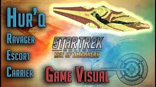Game Visuals, Hur'q Ravager Escort Carrier – Star Trek Online
