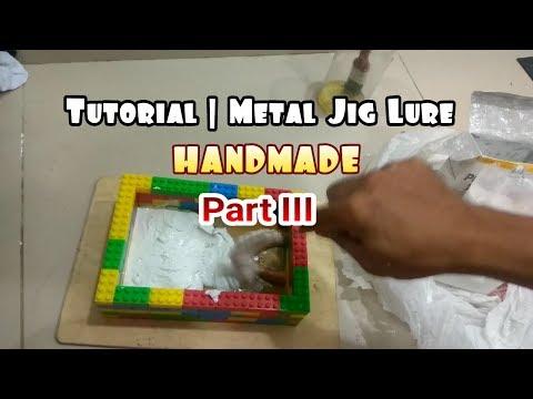 Tutorial | Making Metal Jig Fishing Lure Handmade Part III