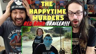 THE HAPPYTIME MURDERS | RED BAND TRAILER #1 REACTION!!!