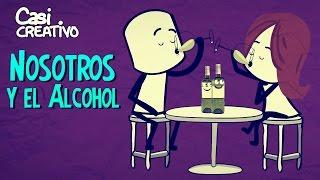 Nosotros y el Alcohol | Casi Creativo