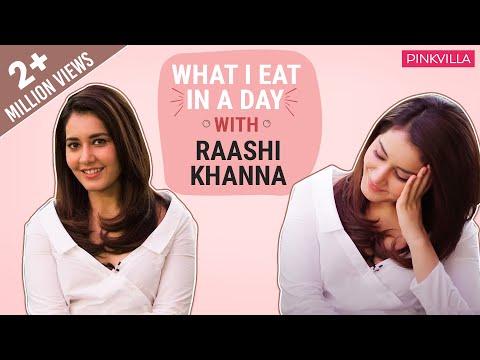 Raashi Khanna: What I eat in a day   S01E11   Bollywood   Pinkvilla   Fashion