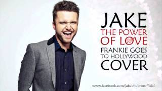 Jake - The Power Of Love (Frankie Goes To Hollywood Cover) (Audio)
